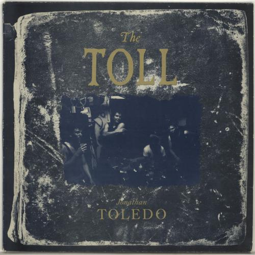 "The Toll Jonathan Toledo 12"" vinyl single (12 inch record / Maxi-single) US U6412JO701091"