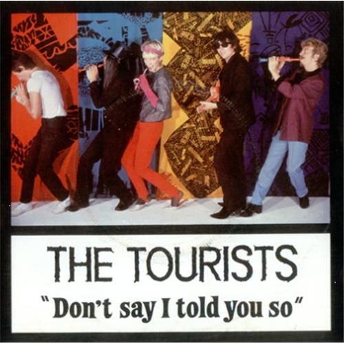 "The Tourists Don't Say I Told You So 7"" vinyl single (7 inch record) UK TOU07DO12484"