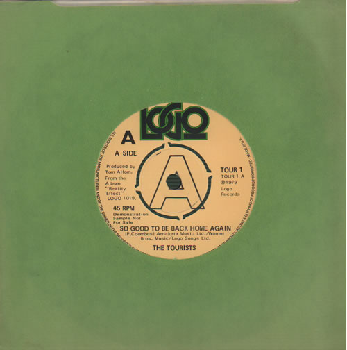 "The Tourists So Good To Be Back Home Again - A Label 7"" vinyl single (7 inch record) UK TOU07SO635465"