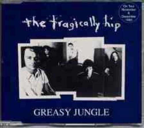 "The Tragically Hip Greasy Jungle CD single (CD5 / 5"") French TTHC5GR110301"