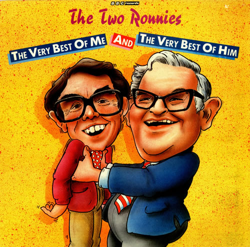 The Two Ronnies The Very Best Of Me And The Very Best Of Him vinyl LP album (LP record) UK TWELPTH453923