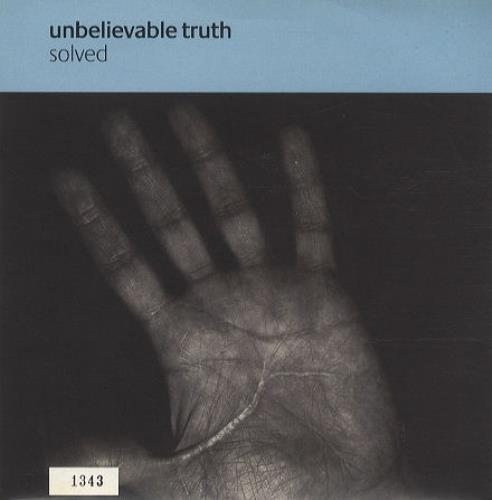"""The Unbelievable Truth Solved - Numbered Sleeve 7"""" vinyl single (7 inch record) UK UBT07SO173674"""