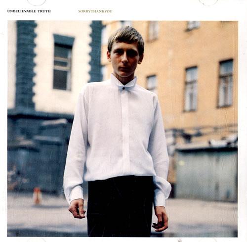 The Unbelievable Truth Sorrythankyou CD album (CDLP) UK UBTCDSO604391