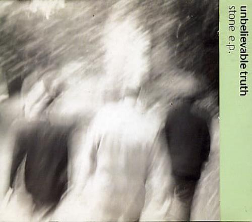 "The Unbelievable Truth Stone Ep CD single (CD5 / 5"") UK UBTC5ST108471"