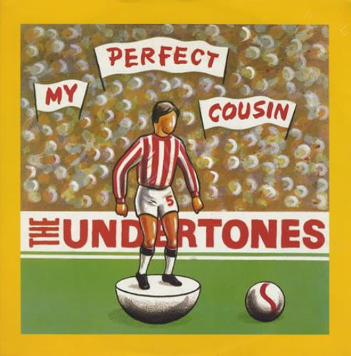 Image result for The Undertones ‎– My Perfect Cousin single