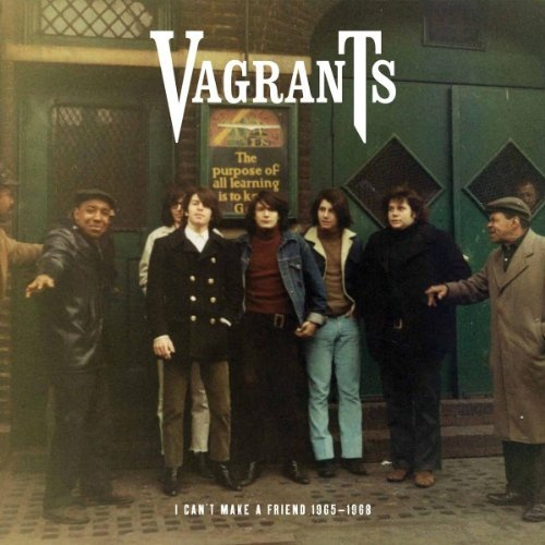 The Vagrants I Can't Make A Friend 1965-1968 vinyl LP album (LP record) European U3QLPIC535423