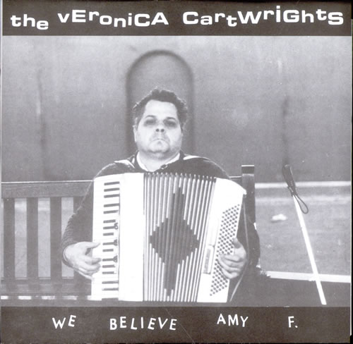 """The Veronica Cartwrights We Believe Amy F. EP 7"""" vinyl single (7 inch record) US UM707WE510205"""