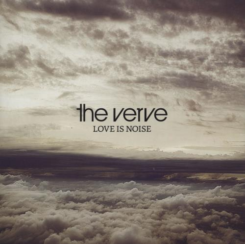 "The Verve Love Is Noise 7"" vinyl single (7 inch record) UK VVE07LO441475"