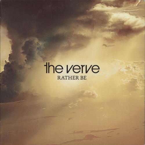 "The Verve Rather Be - 1/2 - Clear Vinyl 7"" vinyl single (7 inch record) UK VVE07RA452793"