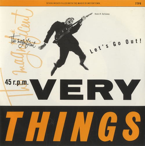 """The Very Things Let's Go Out! 7"""" vinyl single (7 inch record) UK TFV07LE507952"""