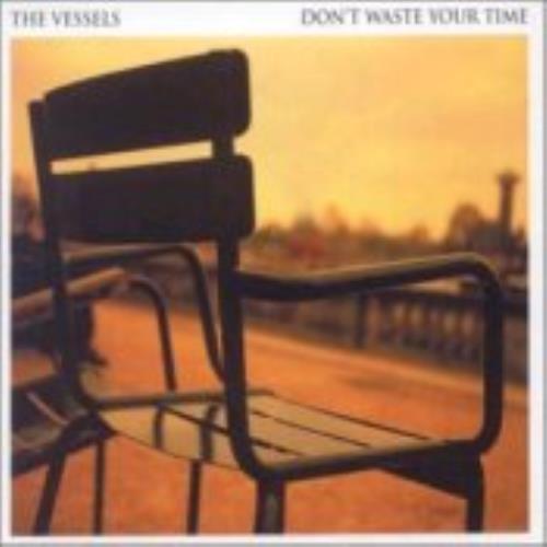 "The Vessels Don't Waste Your Time CD single (CD5 / 5"") UK V/EC5DO243350"