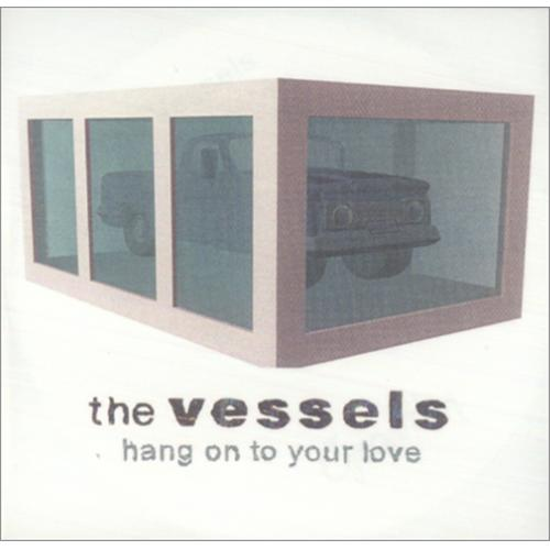 The Vessels Hang On To Your Love Remix CD-R acetate UK V/ECRHA238088