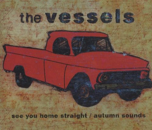 "The Vessels See You Home Straight / Autumn Sounds CD single (CD5 / 5"") UK V/EC5SE297100"