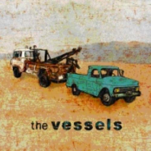 The Vessels The Vessels CD album (CDLP) UK V/ECDTH242565