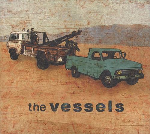 The Vessels The Vessels CD album (CDLP) UK V/ECDTH395706