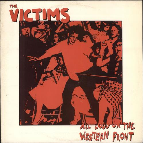 The Victims All Loud On The Western Front vinyl LP album (LP record) Australian Y2-LPAL706408