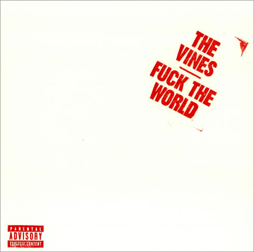 "The Vines Fuck The World - white vinyl 7"" vinyl single (7 inch record) US VNE07FU281812"