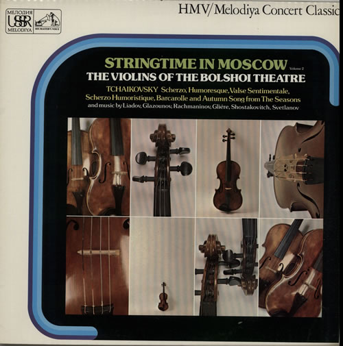 The Violins Of The Bolshoi Theatre Stringtime In Moscow Volume 2 vinyl LP album (LP record) UK XJSLPST634757