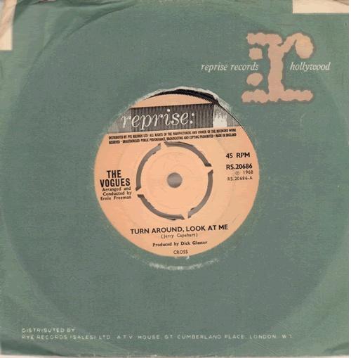 "The Vogues Turn Around, Look At Me 7"" vinyl single (7 inch record) UK VOG07TU638993"