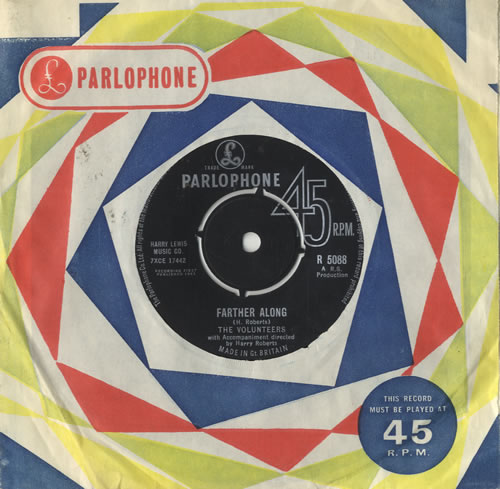 """The Volunteers Farther Along 7"""" vinyl single (7 inch record) UK T9V07FA482611"""
