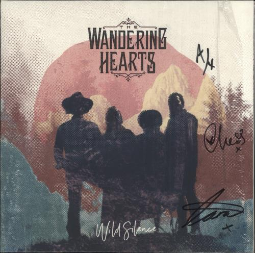 The Wandering Hearts Wild Silence - Autographed Sleeve vinyl LP album (LP record) UK ZJFLPWI715867