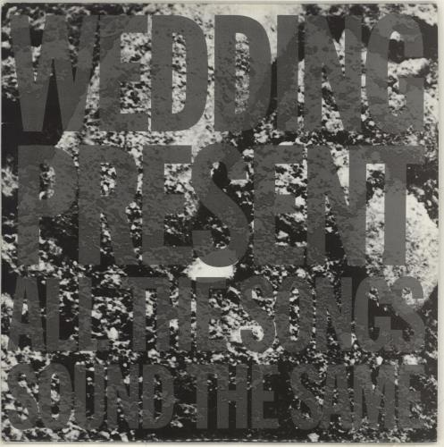 """The Wedding Present All The Songs Sound The Same 10"""" vinyl single (10"""" record) UK TWP10AL162843"""