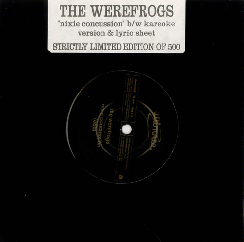 """The Werefrogs Nixie Concussion 7"""" vinyl single (7 inch record) UK UM-07NI510158"""