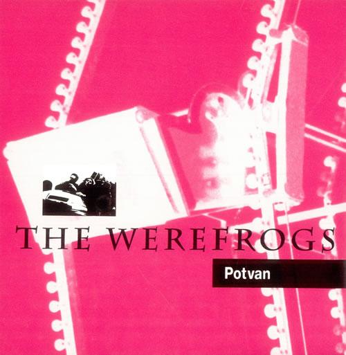"The Werefrogs Potvan - Pink Vinyl 7"" vinyl single (7 inch record) UK UM-07PO510157"