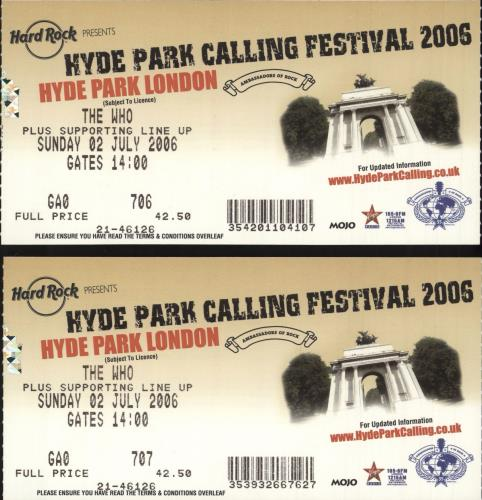 The Who Hyde Park Calling Festival 2006 + 2 ticket stubs tour programme UK WHOTRHY739246