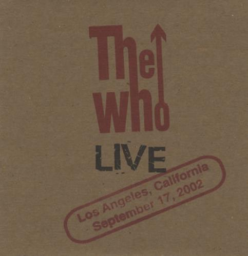 The Who Live: Los Angeles, California September 17, 2002 2 CD album set (Double CD) US WHO2CLI400748
