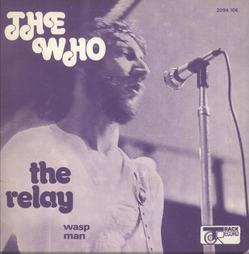 """The Who The Relay 7"""" vinyl single (7 inch record) French WHO07TH146704"""