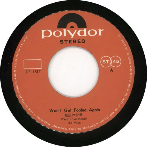 """The Who Won't Get Fooled Again - EX 7"""" vinyl single (7 inch record) Japanese WHO07WO218358"""