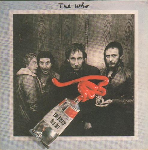 """The Who You Better You Bet 7"""" vinyl single (7 inch record) UK WHO07YO677120"""
