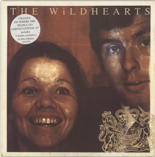 "The Wildhearts I Wanna Go Where The People Go 10"" vinyl single (10"" record) UK WDH10IW60052"