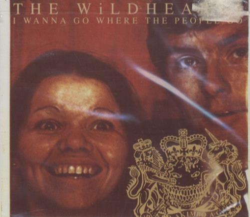 "The Wildhearts I Wanna Go Where The People Go CD single (CD5 / 5"") German WDHC5IW96451"