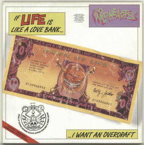 "The Wildhearts If Life Is Like A Love Bank...I Want An Overdraft + Banknote Insert 10"" vinyl single (10"" record) UK WDH10IF65602"