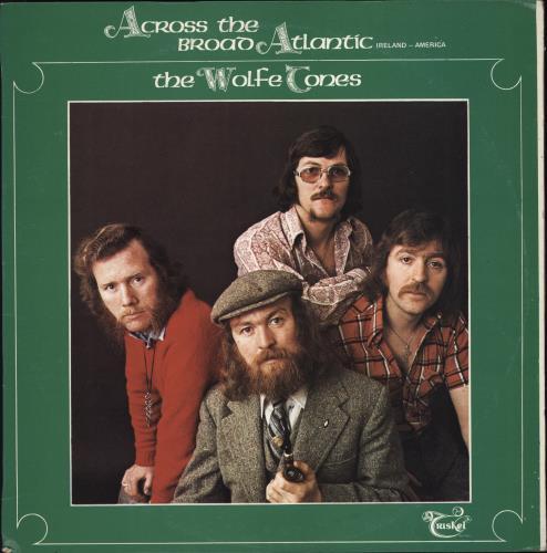 The Wolfe Tones Across The Broad Atlantic vinyl LP album (LP record) Irish WCNLPAC767174