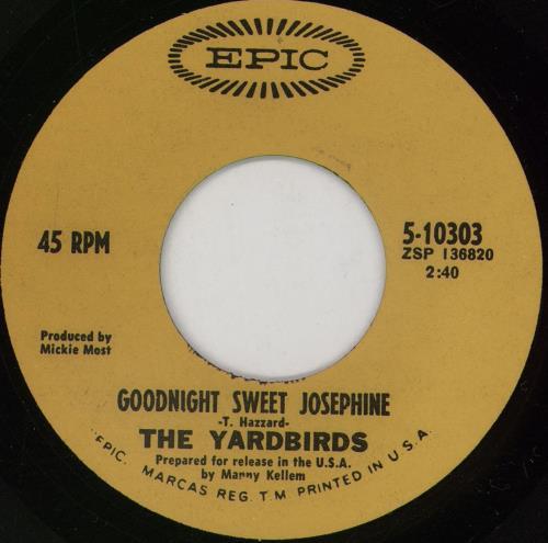 "The Yardbirds Goodnight Sweet Josephine 7"" vinyl single (7 inch record) US YDB07GO331940"