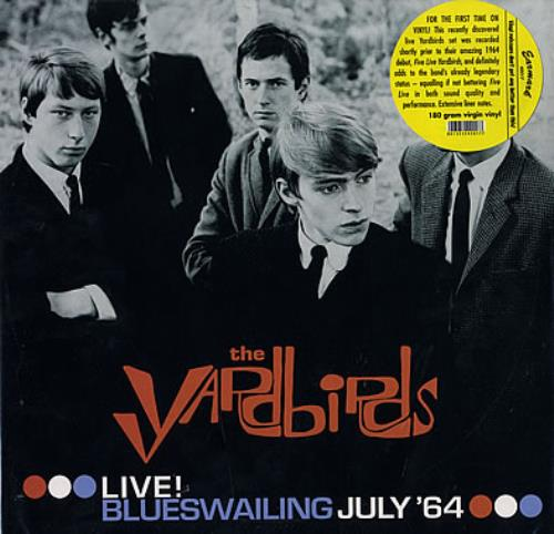 The Yardbirds Live! Blueswailing July '64 - 180gm vinyl LP album (LP record) UK YDBLPLI372954