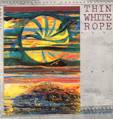 Thin White Rope Sack Full Of Silver vinyl LP album (LP record) German TWRLPSA311592