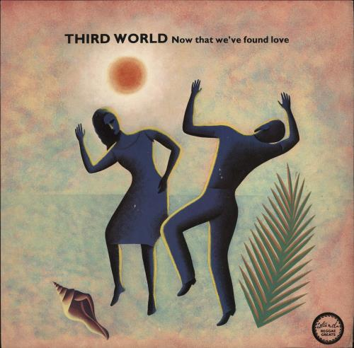 "Third World Now That We've Found Love 12"" vinyl single (12 inch record / Maxi-single) UK TRW12NO195936"