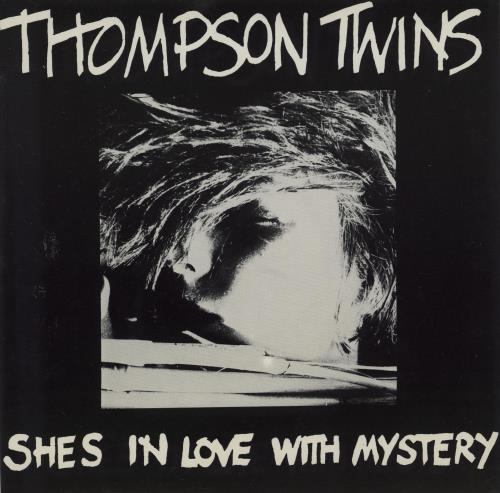 "Thompson Twins She's In Love With Mystery 7"" vinyl single (7 inch record) UK TWI07SH77840"