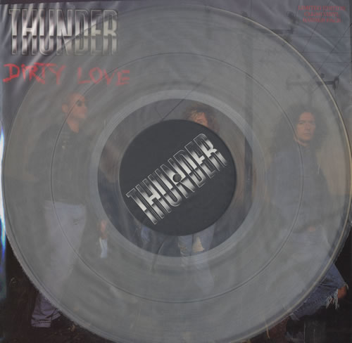 "Thunder Dirty Love - Clear vinyl 12"" vinyl single (12 inch record / Maxi-single) UK THU12DI01224"