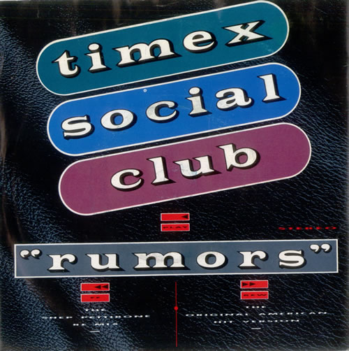 "Timex Social Club Rumors 7"" vinyl single (7 inch record) UK TSC07RU51702"