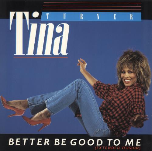 "Tina Turner Better Be Good To Me - Factory Sample 12"" vinyl single (12 inch record / Maxi-single) UK TUR12BE739766"