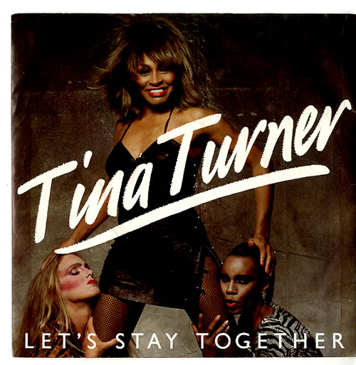 "Tina Turner Let's Stay Together 7"" vinyl single (7 inch record) Dutch TUR07LE625591"