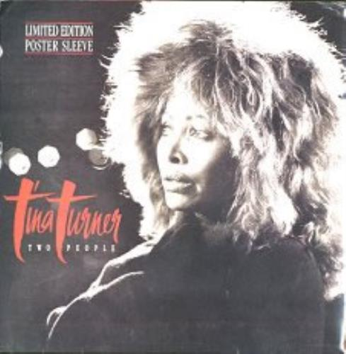 "Tina Turner Two People - Poster Bag 7"" vinyl single (7 inch record) UK TUR07TW63267"