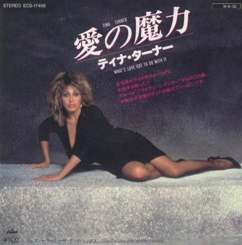 "Tina Turner What's Love Got To Do With It 7"" vinyl single (7 inch record) Japanese TUR07WH118676"