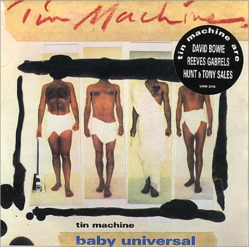 "Tin Machine Baby Universal 7"" vinyl single (7 inch record) UK TIN07BA103827"