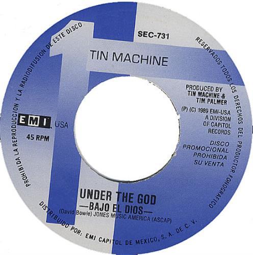 "Tin Machine Bajo El Dios - Under The God 7"" vinyl single (7 inch record) Mexican TIN07BA372267"